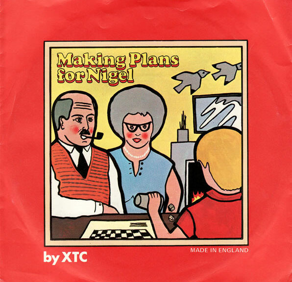 XTC - Making plans for Nigel (Cover)