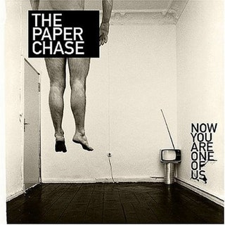 The Paper Chase -Now you are one of us