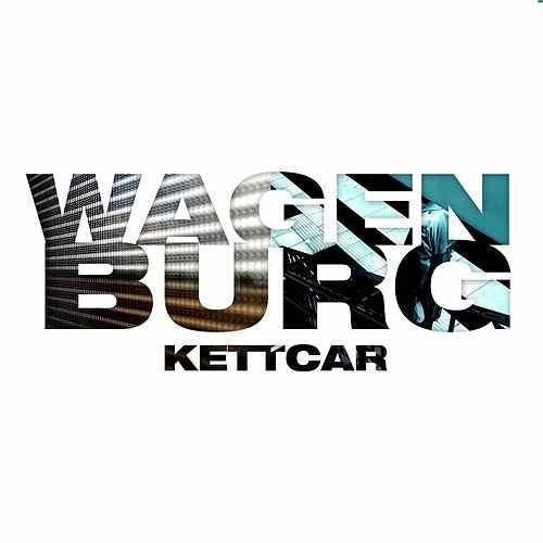 Kettcar - Wagenburg (Cover)